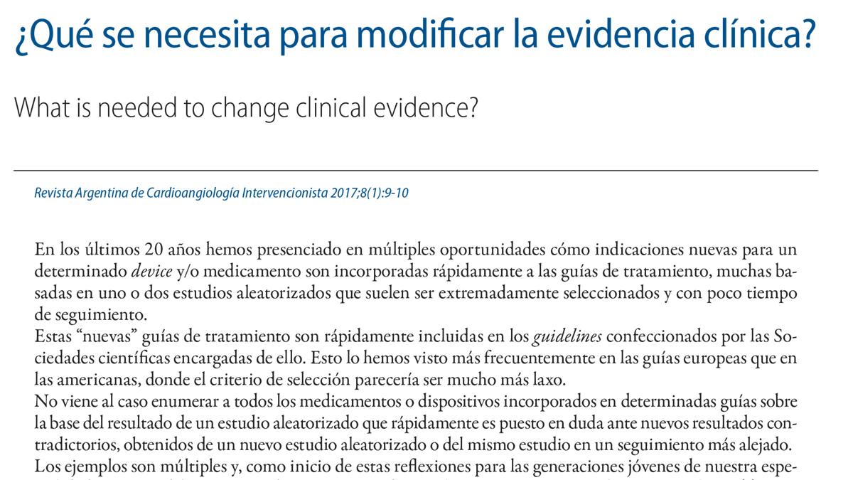 ¿Qué se necesita para modificar la evidencia clínica?
