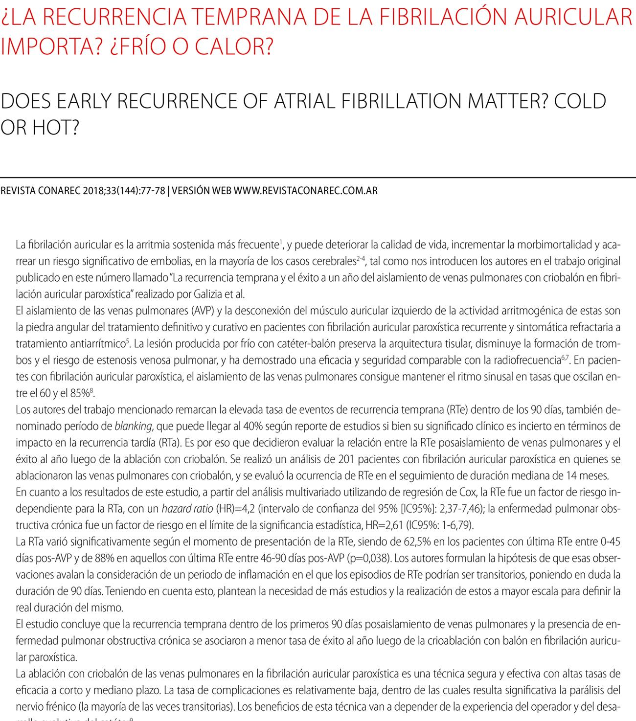 ¿La recurrencia temprana de la fibrilación auricular importa? ¿Frío o calor?