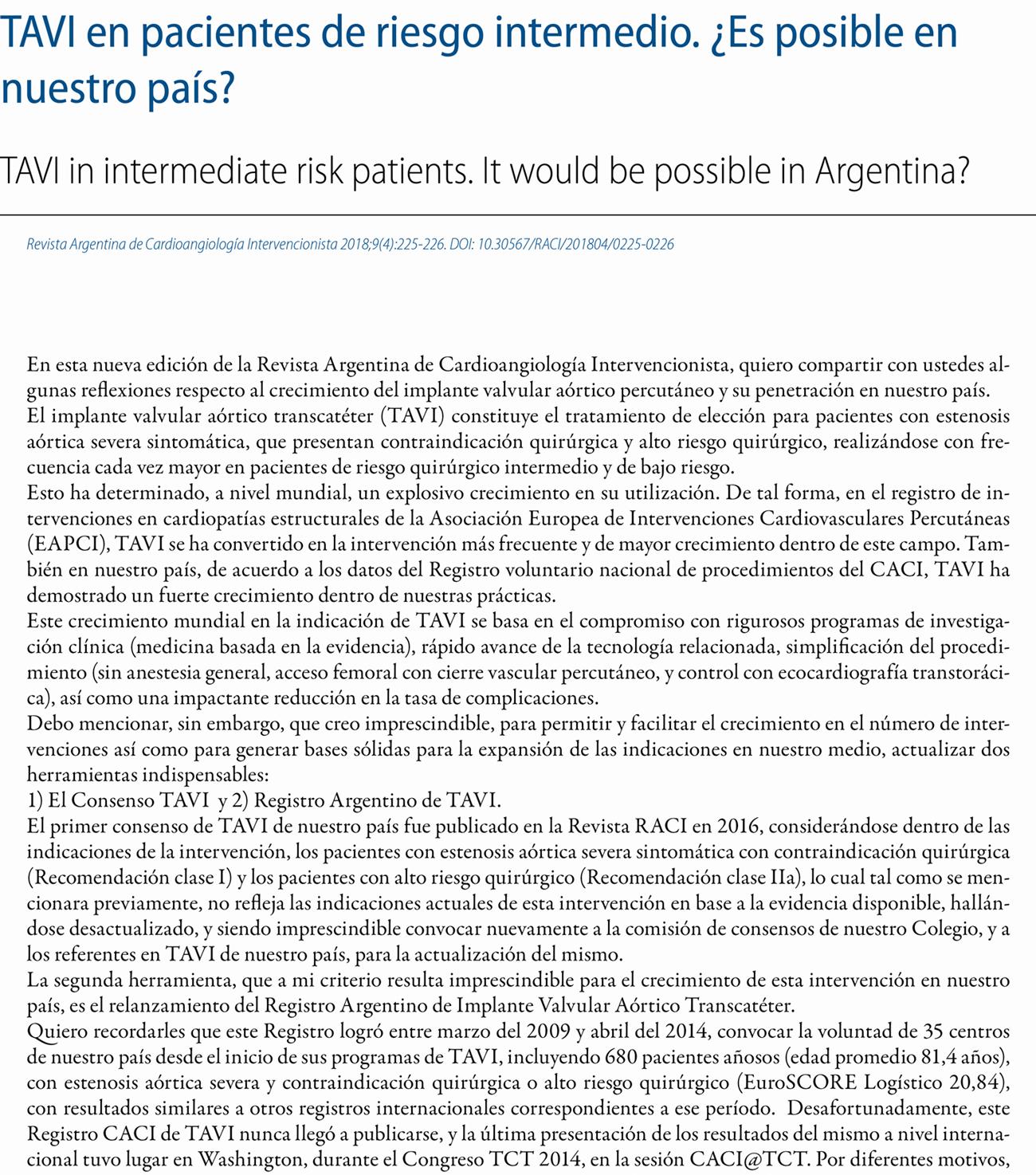 TAVI en pacientes de riesgo intermedio. ¿Es posible en nuestro país?