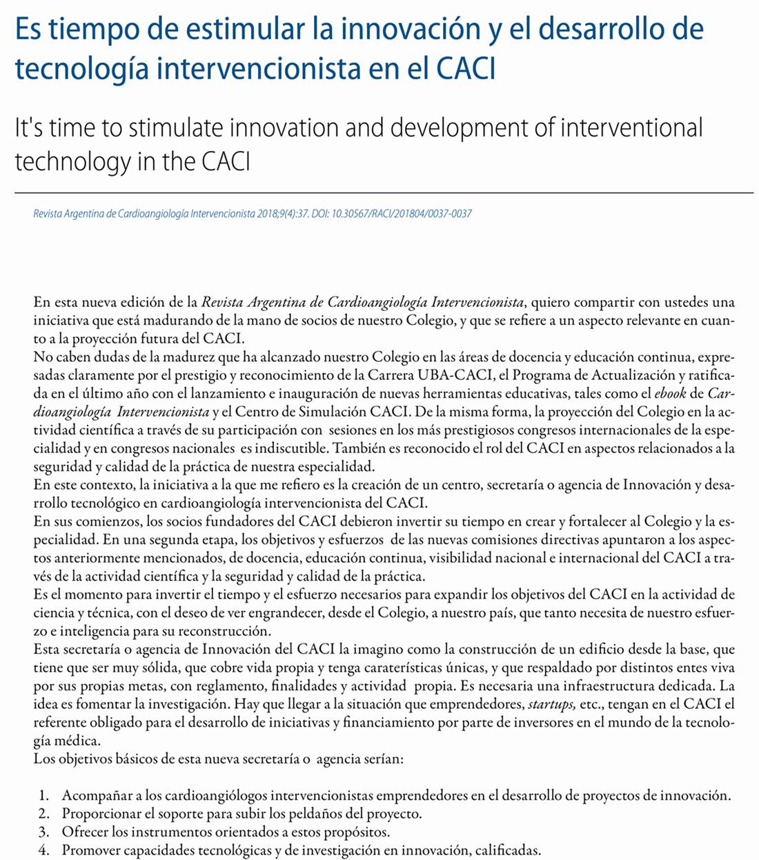 Es tiempo de estimular la innovación y el desarrollo de tecnología intervencionista en el CACI