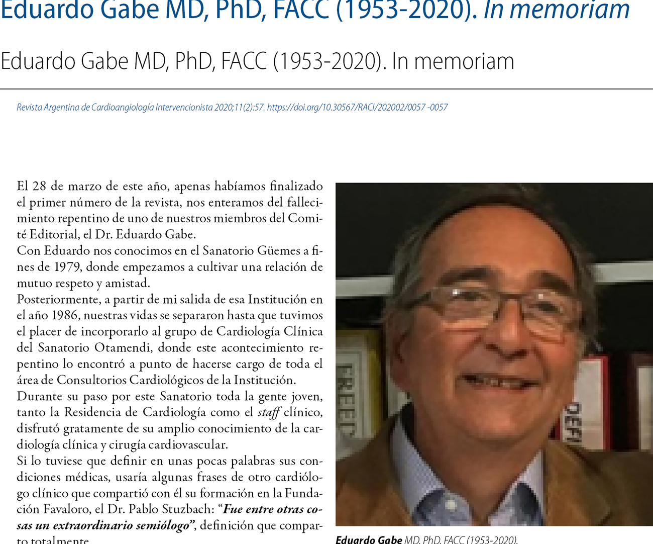 Eduardo Gabe MD, PhD, FACC (1953-2020). In memoriam