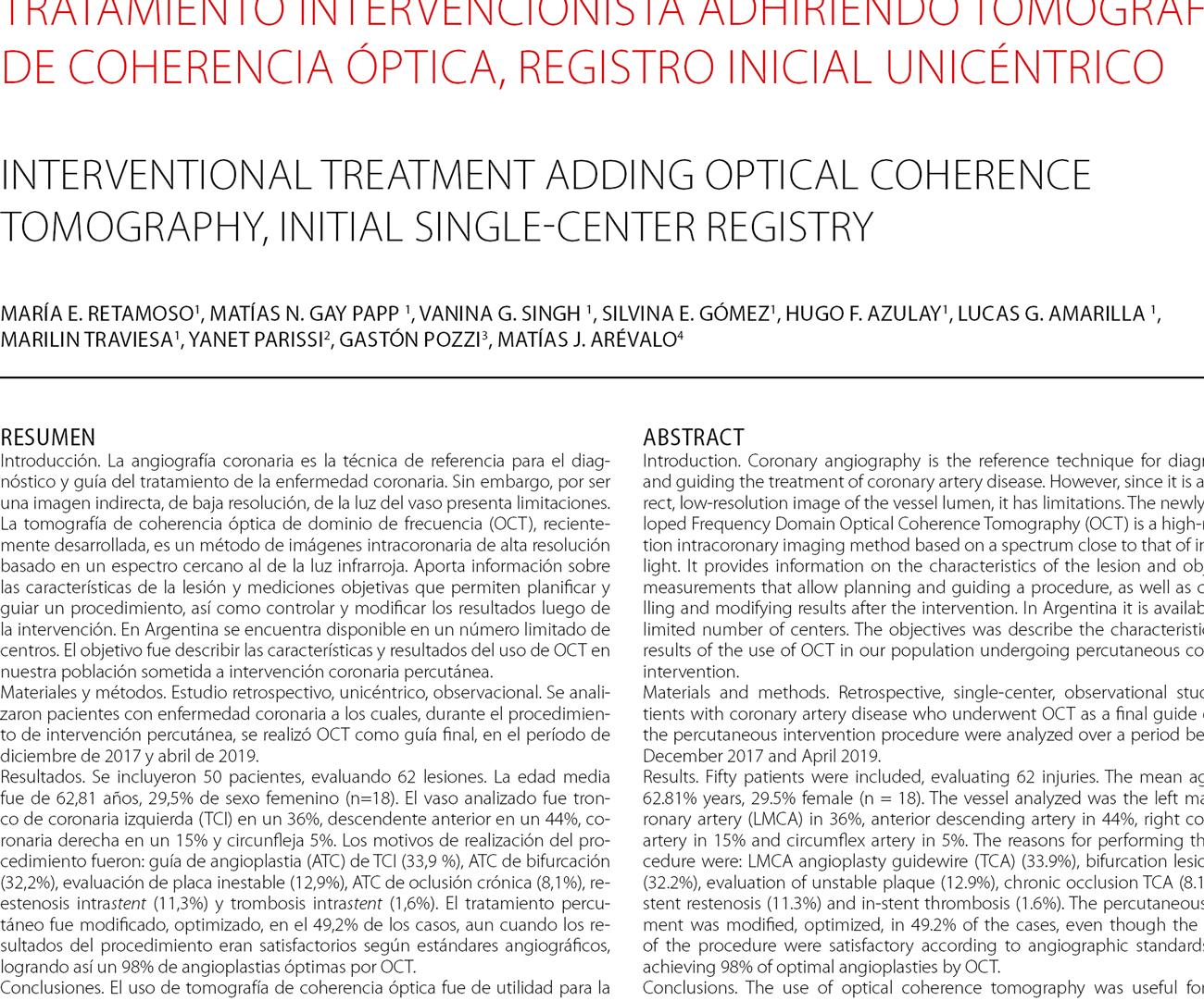 Tratamiento intervencionista adhiriendo tomografía de coherencia óptica, registro inicial unicéntrico