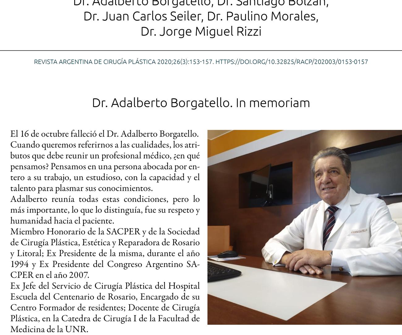 Dr. Adalberto Borgatello, Dr. Santiago Bolzán,  Dr. Juan Carlos Seiler, Dr. Paulino Morales,  Dr. Jorge Miguel Rizzi